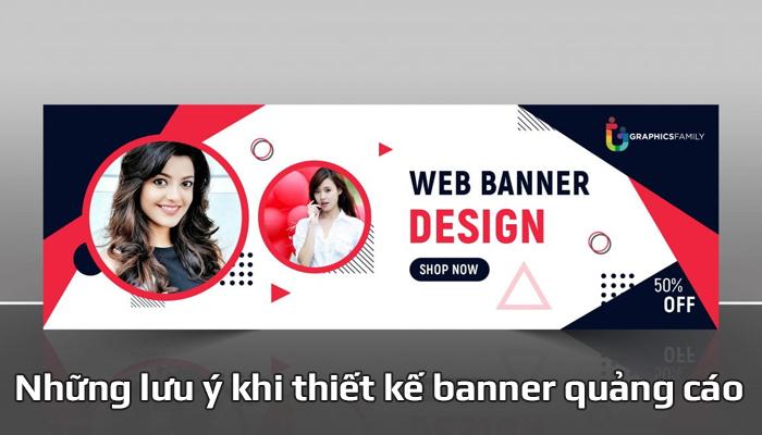 Những lưu ý khi thiết kế banner quảng cáo để thu hút khách hàng